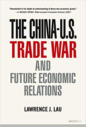 "'The China-U.S. Trade War and Future Economic Relations': entering the ""new normal"""